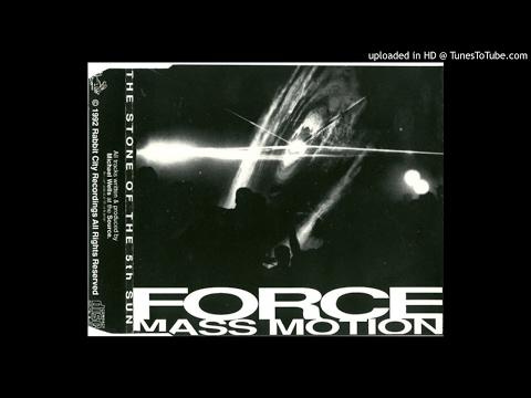 Force Mass Motion - The Stone Of The 5th Sun 1992 (Full Album Inc Bonus Tracks)