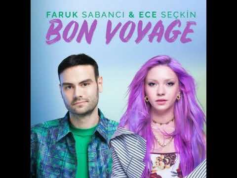 Faruk Sabancı \u0026 Ece Seçkin - Bon Voyage