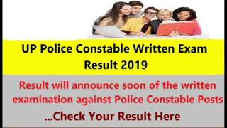 UP Police Result of Written Examination Declare by 28/02/2019