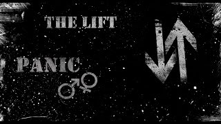 The Lift - Panic (Lyric video)