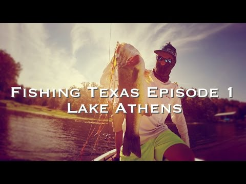 Bass Fishing Texas Episode 1 - Lake Athens