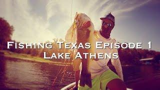 Bass Fishing Texas Episode 1 - Lake Athens