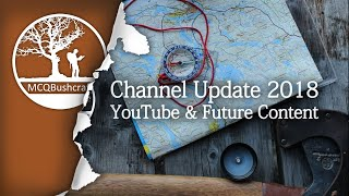 Bushcraft My Experiences on YouTube & Plans for 2018