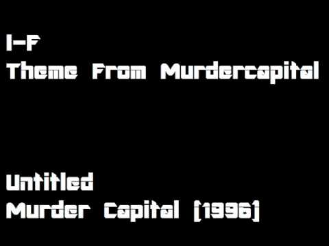 I-F - Theme From Murdercapital