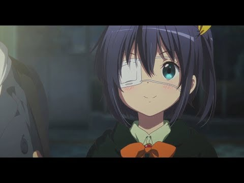 Love Chuunibyou Other Delusions Film Trailer Features Tamako Market Easter Egg So Japan With a dream, you eventually wake up from it. love chuunibyou other delusions