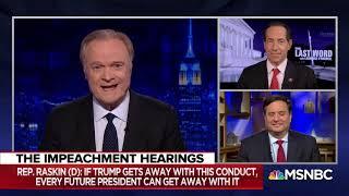 MSNBC - Raskin Discusses Judiciary Impeachment Hearing