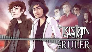 Tristam & PBat - The Ruler thumbnail