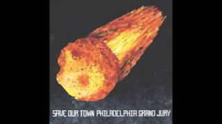 Philadelphia Grand Jury - Save Our Town