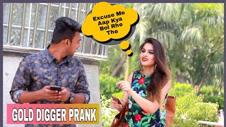 Gold Digger Prank With New Twist ||AKY FILMS||