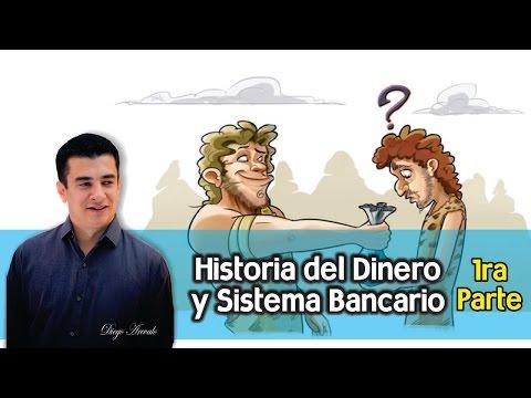 La Historia del Dinero y el Sistema Bancario, Parte 1 de YouTube · Duración:  7 minutos