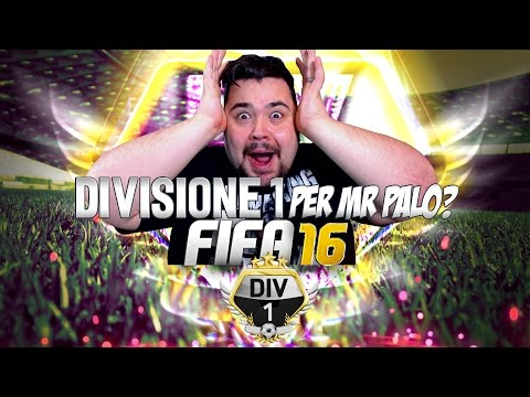 DIVISIONE 1 PER CICCIOGAMER89??? FIFA 16.