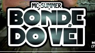 Mc Summer Bonde do vei  #EP+18  VERÃO 2K18