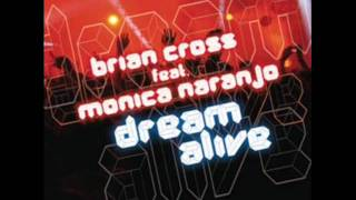 Mónica Naranjo y Brian Cross Dream Alive HQ (Album version)