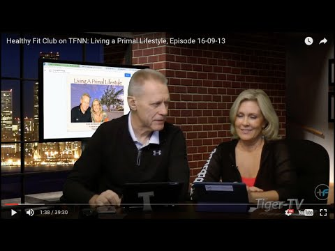 Healthy Fit Club on TFNN: Living a Primal Lifestyle, Episode 16-09-13