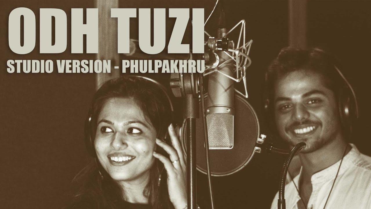Download Odh Tuzi - Studio Version - Video - Phulpakhru - NotMarried Films