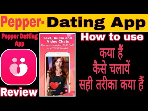 How to Use Pepper Dating App || Pepper Dating App ||Pepper App