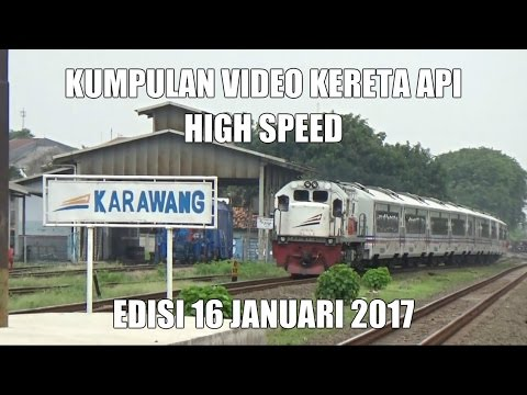 [HIGH SPEED] Kumpulan Video Kereta Api HIGH SPEED Edisi 16-01-2017