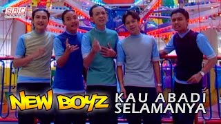 New Boyz Kau Abadi Selamanya.mp3