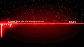 Stereo Love (Crystal Dubstep Remix) - Edward Maya & Vika Jigulina [Cristal Ciels]
