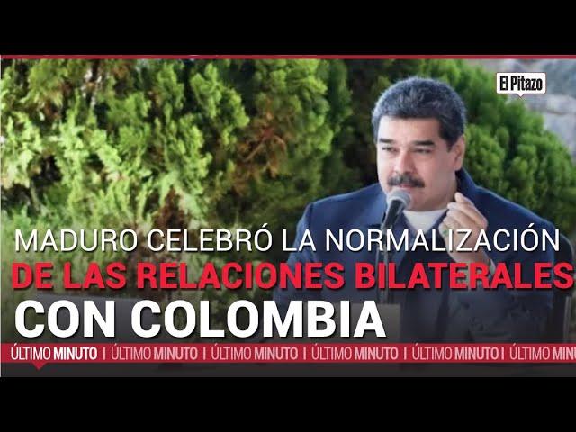 Maduro  celebró el restablecimiento de las relaciones diplomáticas con Colombia