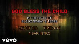 Blood Sweat & Tears - God Bless The Child (Karaoke)