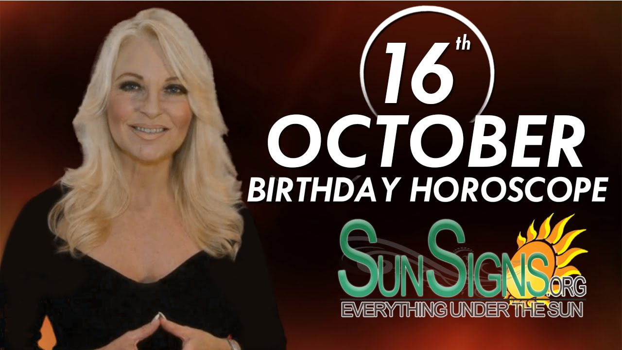 horoscope of 16 october birthday
