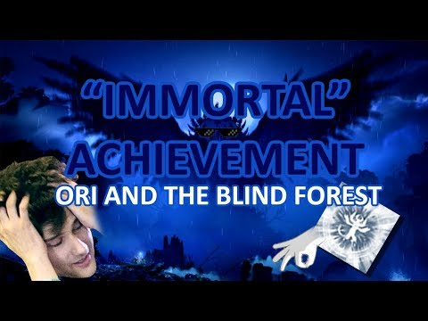 "Ori and the Blind Forest - ""Immortal"" Achievement"
