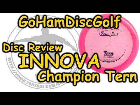 Disc Golf Review: Innova Champion Tern