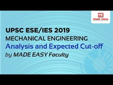 UPSC ESE/IES Prelims 2019 (Mechanical Engineering) analysis and expected cutoff by MADE EASY faculty