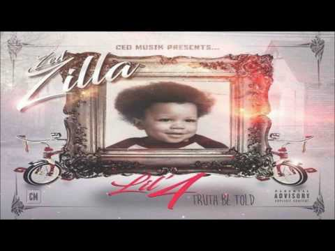 Zed Zilla - Lil 4: Truth Be Told [FULL MIXTAPE + DOWNLOAD LINK] [2017]