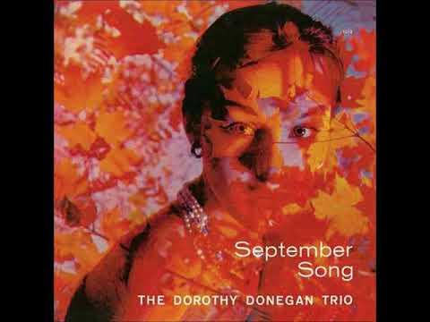 Dorothy Donegan  - September Song ( Full Album )