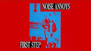 NOISE ANNOYS - All the way // First Step [08]