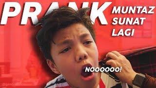 Download Video PRANK MUNTAZ SUNAT REVISI **dia shock dan nangis** #PrankGenHalilintar MP3 3GP MP4