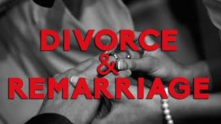 Divorce & Remarriage