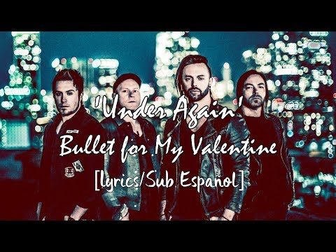 Download Mp3 Under Again Bullet For My Valentine Lyrics Sub