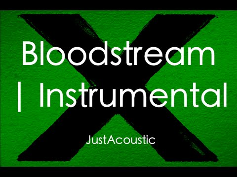 Bloodstream - Ed Sheeran (Acoustic Instrumental)
