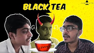 Black Tea | Jump Cuts | Hari Baskar | Naresh