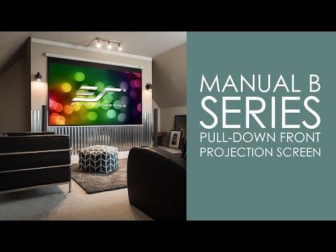 Manual B Series Manual Pull-Down Projection Screen