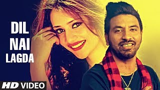 DIL NAI LAGDA by Manpreet Shergill Ft. Lalit Rao    Latest Punjabi Video Song 2017