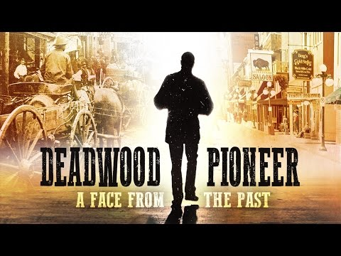 Deadwood Pioneer:  A Face From The Past
