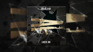 Insolent - LVEG #6 (Prod. by Jeune G) (Audio) | Daymolition