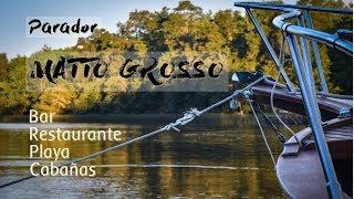 Parador MATTO GROSSO, 1 lugar distinto!