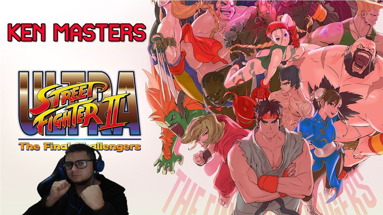 Que  empiece las peleas callejeras / Ultra Street Fighter 2 : The Final Challenger / Ken Masters
