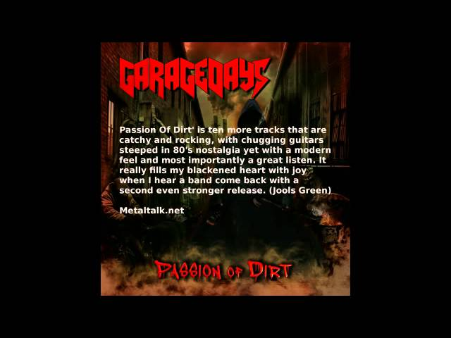 GARAGEDAYS  Passion of Dirt album review