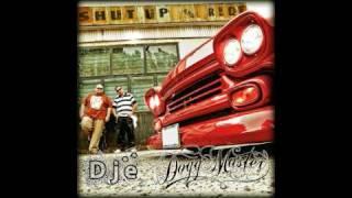 Dogg Master - Shut up and ride (produit par Dje & Dogg Master)