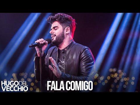 Hugo Del Vecchio - Fala Comigo (DVD Ao Vivo em Goiânia)