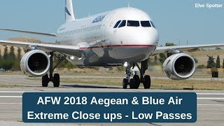 AFW 2018 Aegean & Blue Air - extreme close ups and low passes