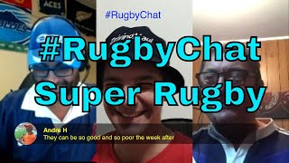 Super Rugby #RugbyChat EP82