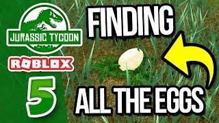 TROUVER TOUS les ŒUFS - Roblox Jurassic Tycoon #5