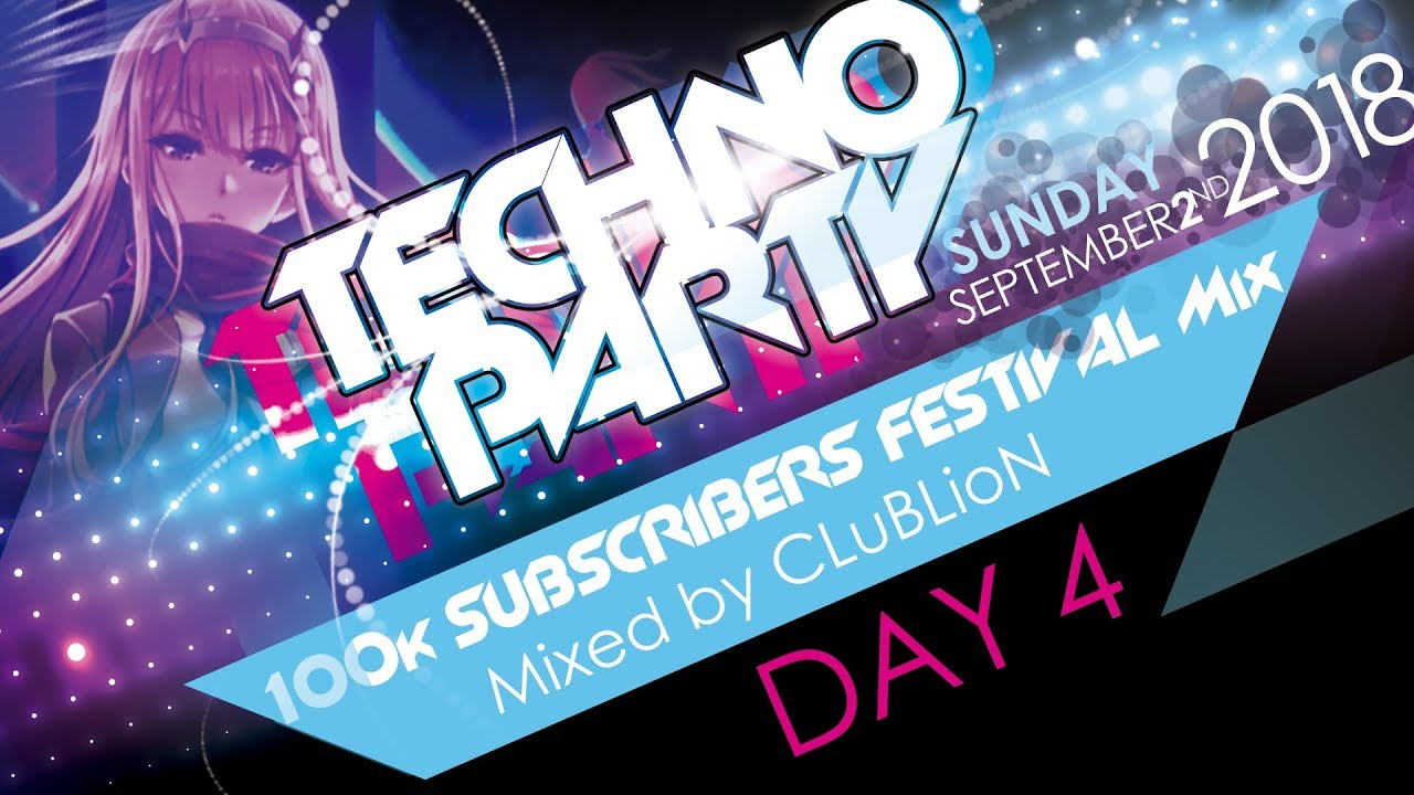 100k SUBSCRIBERS FESTIVAL MIX DAY 4 [Techno Party Mix]
